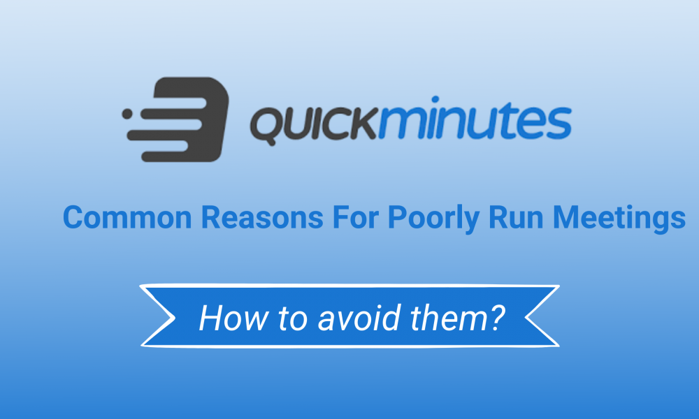 Common reasons for poorly run meetings and how to avoid them